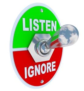 listen versus ignore