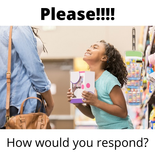 girl pleading with mom to buy it