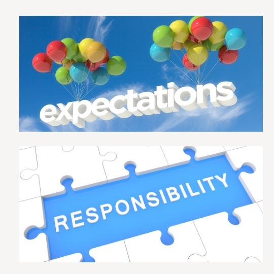 Responsibility and Expectations